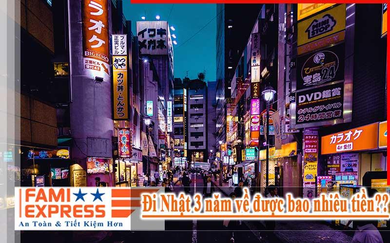 Đi Nhật 3 năm về được bao nhiêu tiền